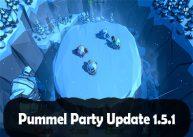 Pummel party update 1.5.1