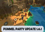 Pummel Party Update